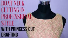 Boat Neck Cutting in Professional Style with princess cut drafting