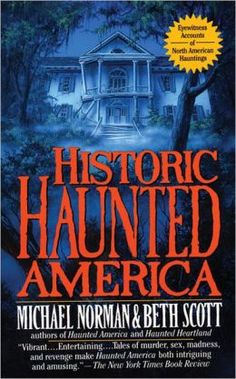 Historic Haunted America is an engrossing investigation into North American ghost legends, a comprehensive documenting yesterday and today's most shocking hauntings in the United States and Canada.