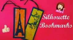 How to Make Your Own Bookmark | Silhouette Bookmarks | DIY #8