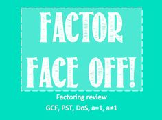 Review Game - Factoring Battle Royale! Factor Face Off http://addtheexponents.blogspot.com