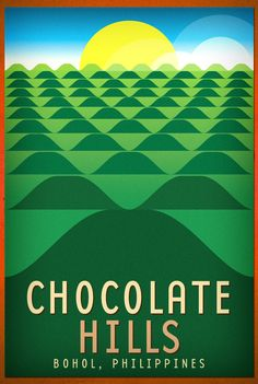 CHOCOLATE-HILLS | Tourism poster drive to #helpDOT. | Teammanila Graphic Design Studio | Flickr Philippines Tourism, Bohol Philippines, Philippines Culture, Filipino Art, Filipino Culture, Cool Ideas, Manila, Jose Rizal, Islands