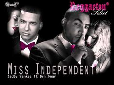 Miss Independent - Don Omar Ft. Daddy Yankee