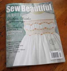 Creations By Michie` Blog: New Sew Beautiful Magazine