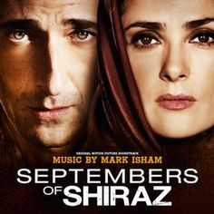 Original Motion Picture Soundtrack from the movie Septembers of Shiraz. Music composed by Mark Isham.