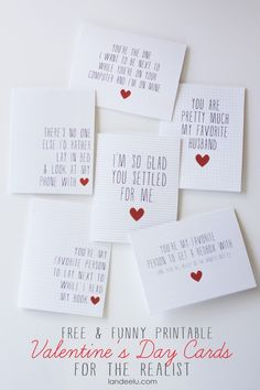 Printable Funny Valentine's Day Cards - 25+ Easy DIY Valentine's Day Cards - NoBiggie.net OMG LOVE the sarcastic cards, may have to create one of each for hubby :D