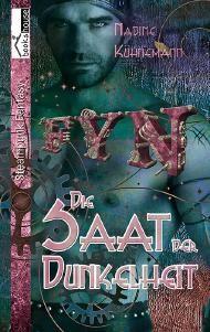"""Leserunde zu """"Die Saat der Dunkelheit - Fyn 2"""" von Nadine Kühnemann. Die Bewerbungsphase endet am 18.06.2014."""