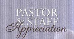 Pastor / Staff Appreciation-the verse Pastor Appreciation Day, Fervent Prayer, Apostolic Pentecostal, Pastors Wife, Daily Word, Daughters Of The King, Kids Church, Words Of Encouragement, Life Skills