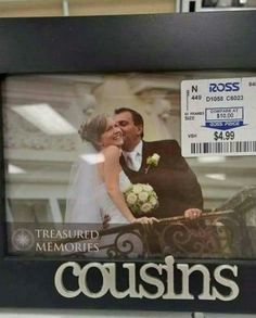 Those awkward pictures in the frames at the store. Hahaha!