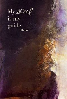 My soul is my guide