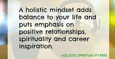 HOLISTIC MINDSET