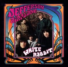 "1967 Jefferson Airplane ""White Rabbit"""