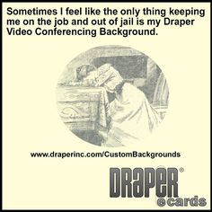Those @DraperInc Video Conferencing Backgrounds can be handy! http://ow.ly/RiGWG #AVTweeps #DRAPERecards