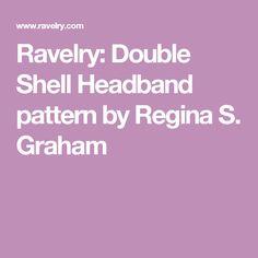 Ravelry: Double Shell Headband pattern by Regina S. Graham