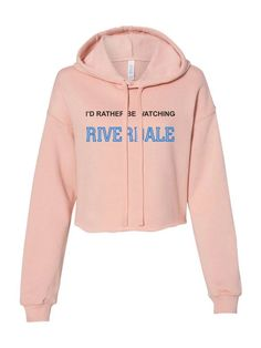 I'd Rather Be Watching Riverdale Cropped Hoodie– Meh. Outfits Riverdale, Riverdale Shirts, Riverdale Fashion, Watch Riverdale, Riverdale Cast, Riverdale Quiz, Matching Pjs, University Tees, Cropped Hoodie