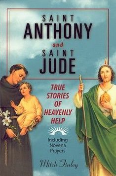 Saint Anthony And Saint Jude, the two saints my mom called upon for intercession.