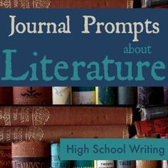 Teens can use these journal prompts about literature to consider important literary elements of character, setting, and conflict as they relate to works they've read.