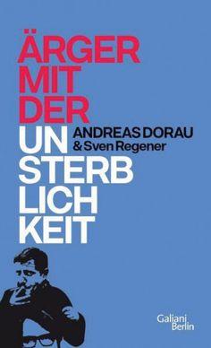 Ärger mit der Unsterblichkeit, Andreas Dorau & Sven Regener | subculture Freiburg