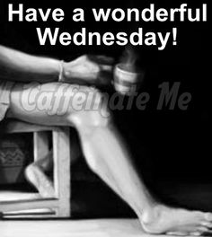 Have a wonderful Wednesday! Wednesday Coffee, Wonderful Wednesday, Holding Hands, Movie Posters, Movies, Hand In Hand, 2016 Movies, Film Poster, Films