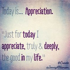 Every day is a choice.  #Create #Appreciate