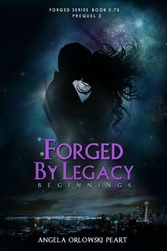 Forged by Legacy: Beginnings (The Forged Series) - Kindle edition by A.O. Peart. Literature & Fiction Kindle eBooks @ Amazon.com.