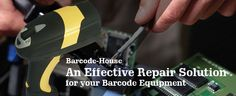 If you need your barcode hardware repaired quickly, Barcode-House is the right place. We offer repair service to our customers according to the terms of their maintenance agreement. http://barcode-house.com/repair/