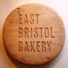 This was made fro East Bristol Bakery, in Easton, Bristol. They make great bread. Bristol, Dan, Bakery, Carving, Bread, Lettering, Personalized Items, How To Make, Wood Carvings