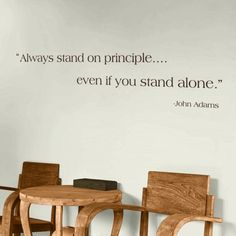 Always stand on principle - John Adams - Quote - Wall Decals Stickers Graphics
