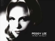 Peggy Lee - Why dont you do right