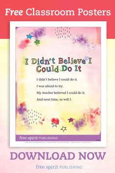 The short, rhyming poem featured in this colorful free poster invites young children to believe in themselves.