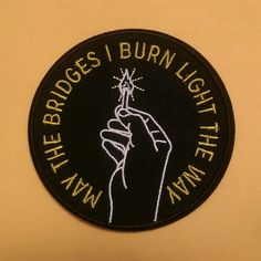 Image of Burning Bridges Patch Stickers, Under Your Spell, Burning Bridges, Diy Accessoires, Morale Patch, Pin And Patches, Punk Patches, Cute Pins, Mellow Yellow