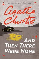 And Then There Were None, by Agatha Christie. Amazing author. It's a classic for a reason...
