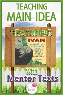 Are you looking for an easy way to teach main idea? Check out this mentor text with a free printable! This example uses the story of Ivan but the printable can be used with any book! There is also a digital resource featured as well as links to other c Reading Lessons, Reading Skills, Guided Reading, Teaching Reading, Learning, Reading Logs, Guided Math, Close Reading, Math Lessons