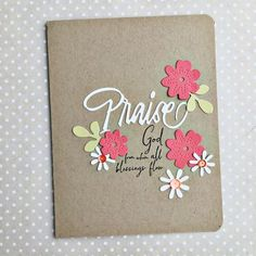 Praise God Card by Heather Nichols for Papertrey Ink (May 2016)