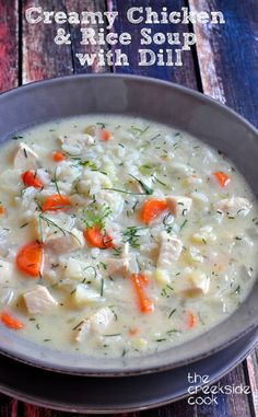 Creamy Chicken & Rice Soup with Dill is fast and easy, and the perfect comforting, cozy family meal! On The Creekside Cook