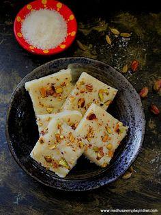 Instant Coconut Burfi | Nariyal Barfi | Madhu's Everyday Indian Coconut Burfi, Dry Coconut, Veg Recipes, Dessert Recipes, Indian Rice Pudding, Indian Desert, Kulfi Recipe, Making Sweets, Indian Sweets