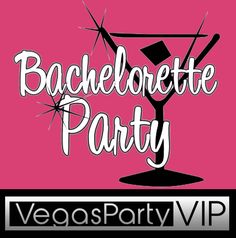 Las Vegas Bachelorette Party Packages With VegasPartyVIP InfoVegasPartyVIP