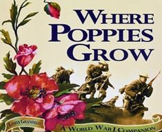 Where Poppies Grow Mother And Father, World War I, Family Life, Poppies, Portrait, Books, Libros, Men Portrait, Book