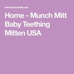 Home - Munch Mitt Baby Teething Mitten USA