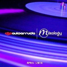 Paulo Arruda Mixology April 2016 by DJ Paulo Arruda | Free Listening on SoundCloud