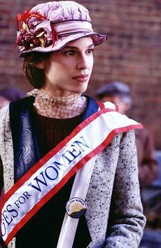 Hilary Swank in Iron Jawed Angels. Awesome character & incredible movie.