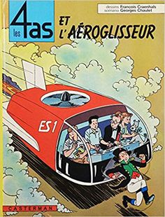 Bande Dessinée   - Les 4 as, tome 2 : Les 4 as et l'aéroglisseur - Chaulet Georges, François Craenhals - Livres