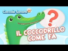 Il Coccodrillo come fa? - Italian Songs for children by Coccole Sonore Canti, School Songs, Nursery School, Italian Language, Educational Videos, Kids Songs, Youtube, Teaching, Children