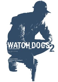 Marcus - Watch Dogs 2 Poster by Louis-Wood on DeviantArt