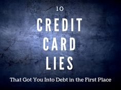 Credit Card Debt: 10 Lies That Cause Us To Charge It