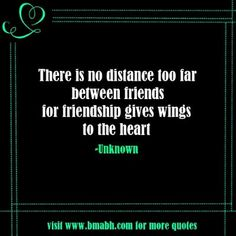 17 Best Long Distance Friendship Quotes Images Words Quote Life