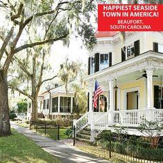 Happiest Seaside Town in America - Beaufort, SC. Coastal Living Magazine