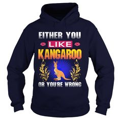 Either You Like KANGAROO Wrong #gift #ideas #Popular #Everything #Videos #Shop #Animals #pets #Architecture #Art #Cars #motorcycles #Celebrities #DIY #crafts #Design #Education #Entertainment #Food #drink #Gardening #Geek #Hair #beauty #Health #fitness #History #Holidays #events #Home decor #Humor #Illustrations #posters #Kids #parenting #Men #Outdoors #Photography #Products #Quotes #Science #nature #Sports #Tattoos #Technology #Travel #Weddings #Women