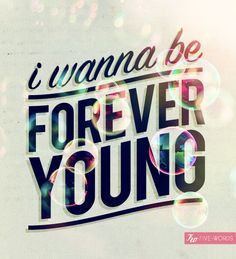 forever young - one of his drawings ( not this one)