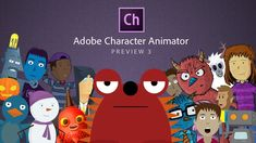 ... Adobe Character Animator: Preview 3 Overview 2016-08-21