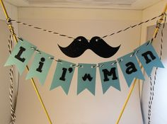 Lil' Man Cake Bunting, 1st Birthday, Birthday Parties,  Baby Shower, Gender Reveal - Little Boy Birthday - Mustache Cake Topper by JewelsPapercrafts on Etsy